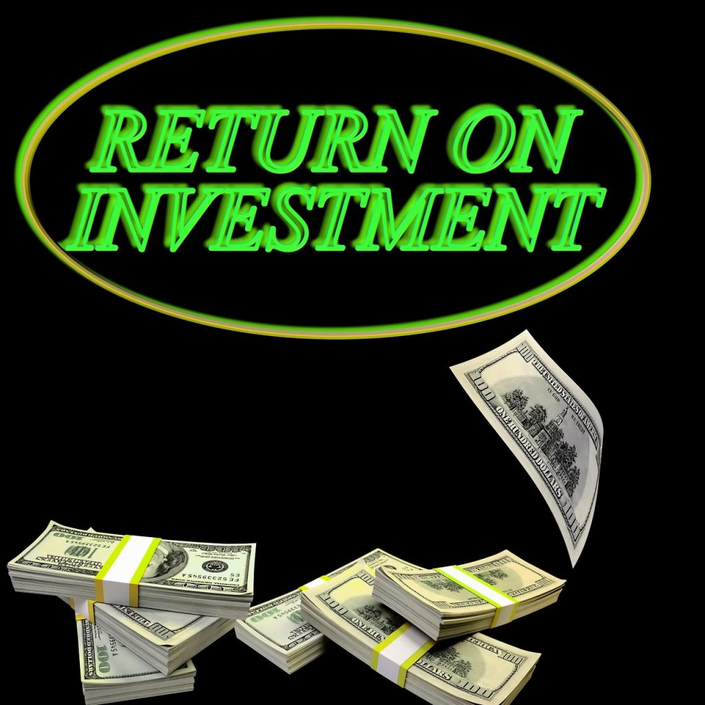 A photo emphasizing the importance of getting a return on investment